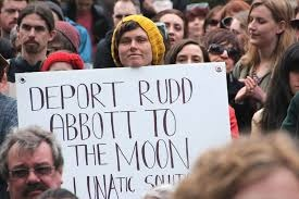 Deport Rudd Abbott to the moon